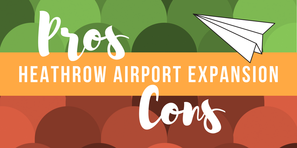 Heathrow Airport Expansion, Pros and Cons header