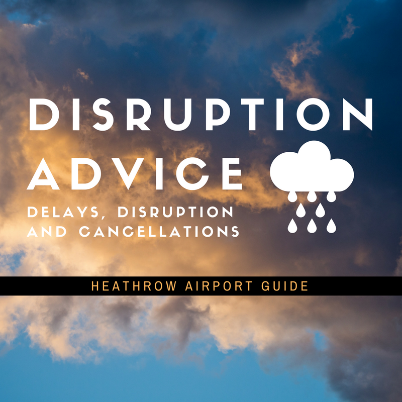 Current Heathrow airport disruptions, delays and cancellation advice
