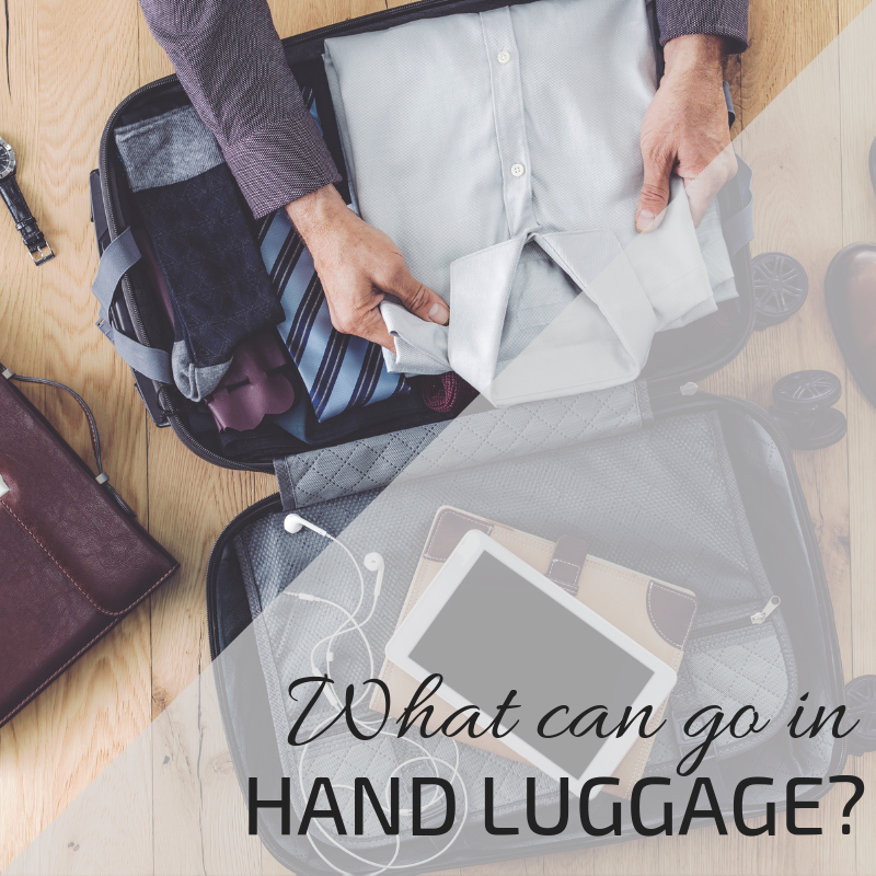 Helping you prepare: Hand Luggage rules