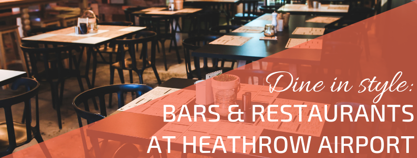 A list of all of the bars and restaurants available at Heathrow Airport by terminal