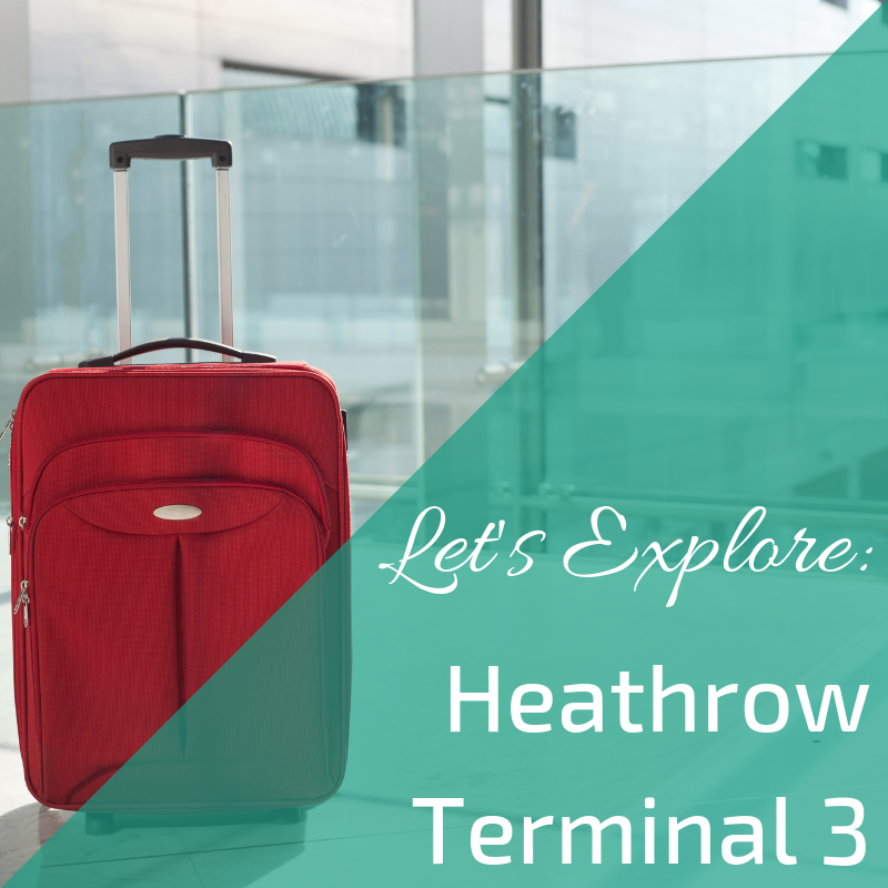 Information on Heathrow Terminal 3