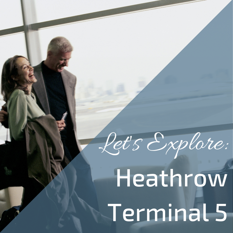Information on Heathrow Terminal 5