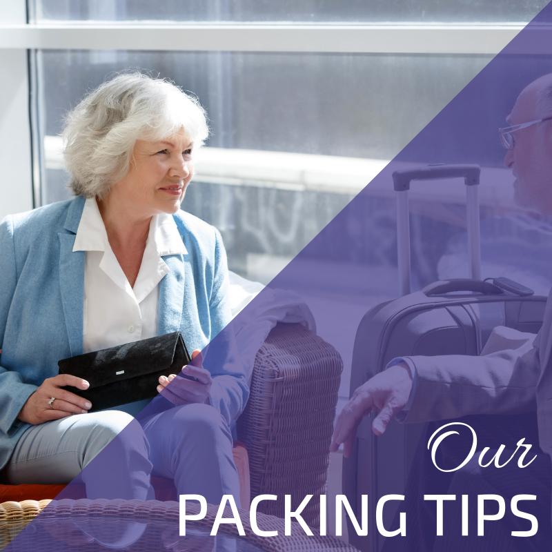 Our packing tips for senior travel