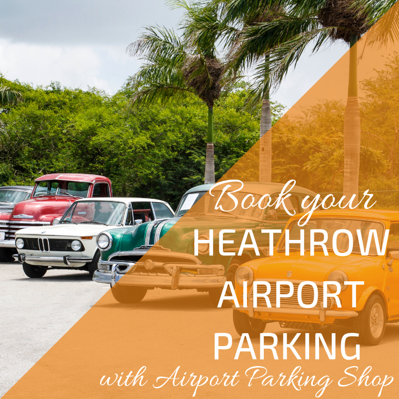 Book your airport parking at Heathrow with Airport Parking Shop
